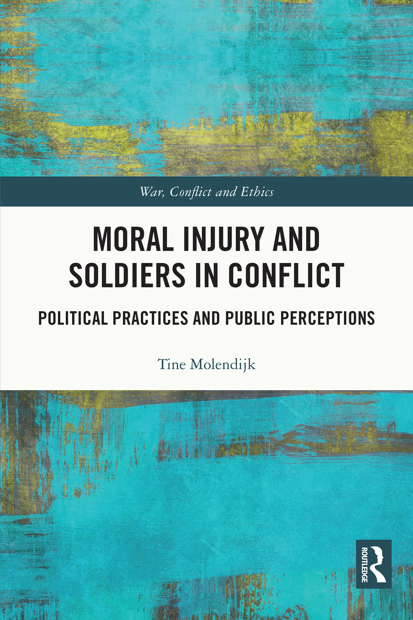 Moral Injury and Soldiers in Conflict