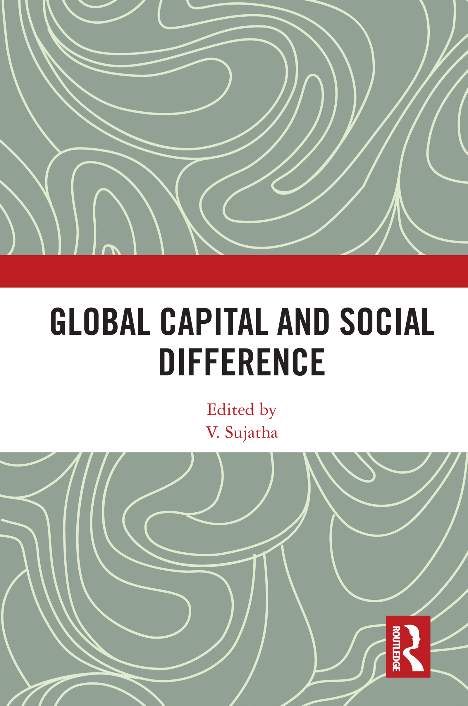 Global Capital and Social Difference