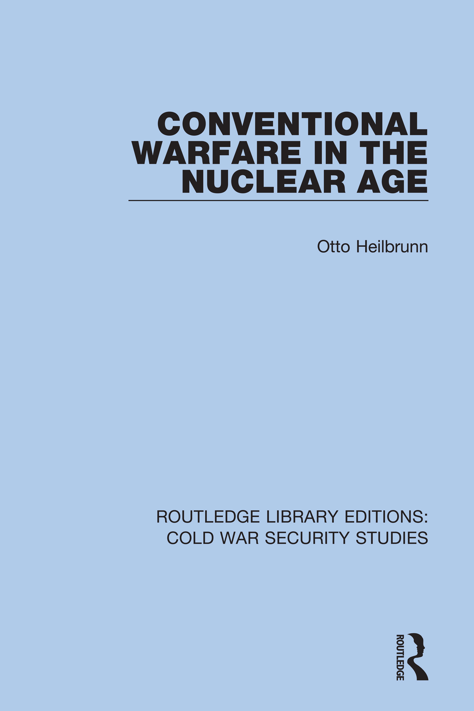 Conventional Warfare in the Nuclear Age