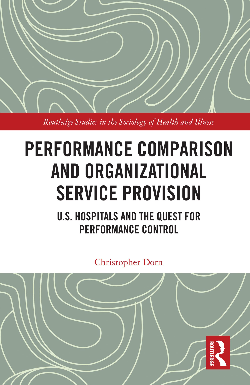 Performance Comparison and Organizational Service Provision