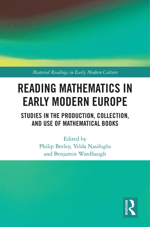 Reading Mathematics in the English Collegiate–Humanist Universities