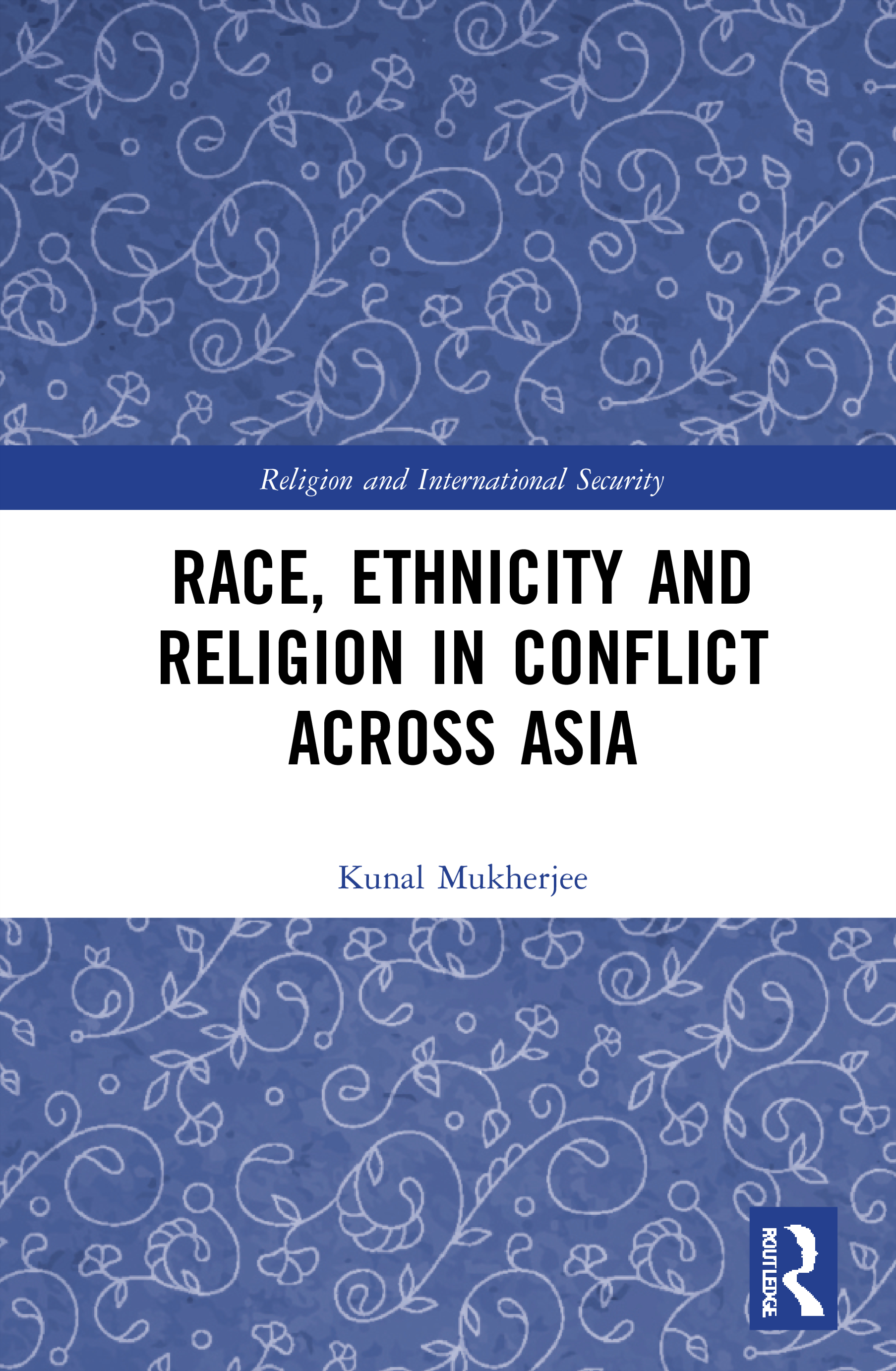 Race, Ethnicity and Religion in Conflict Across Asia