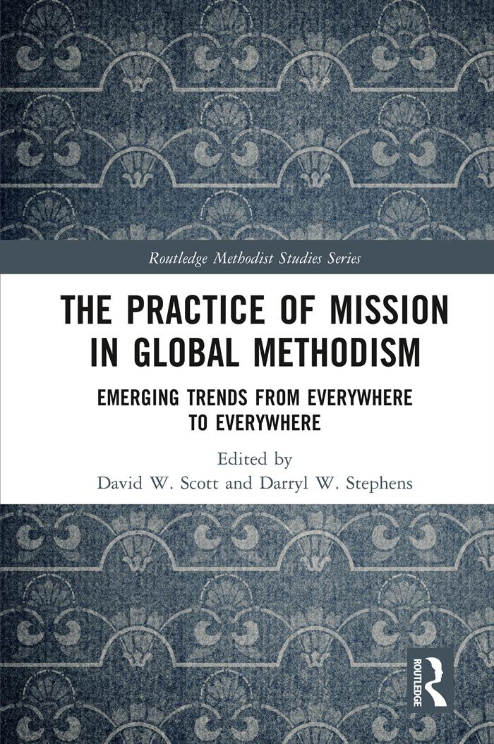 The Practice of Mission in Global Methodism