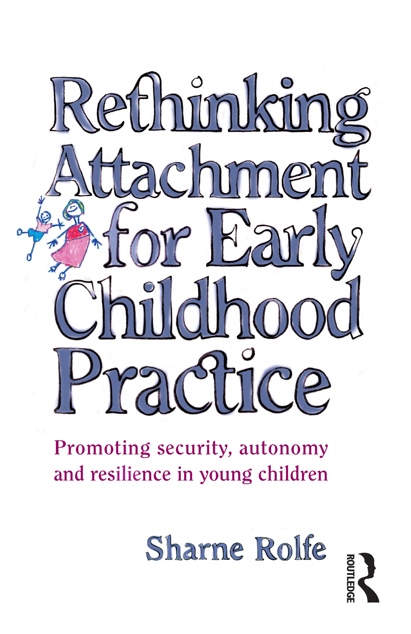 Infancy: Developing trust