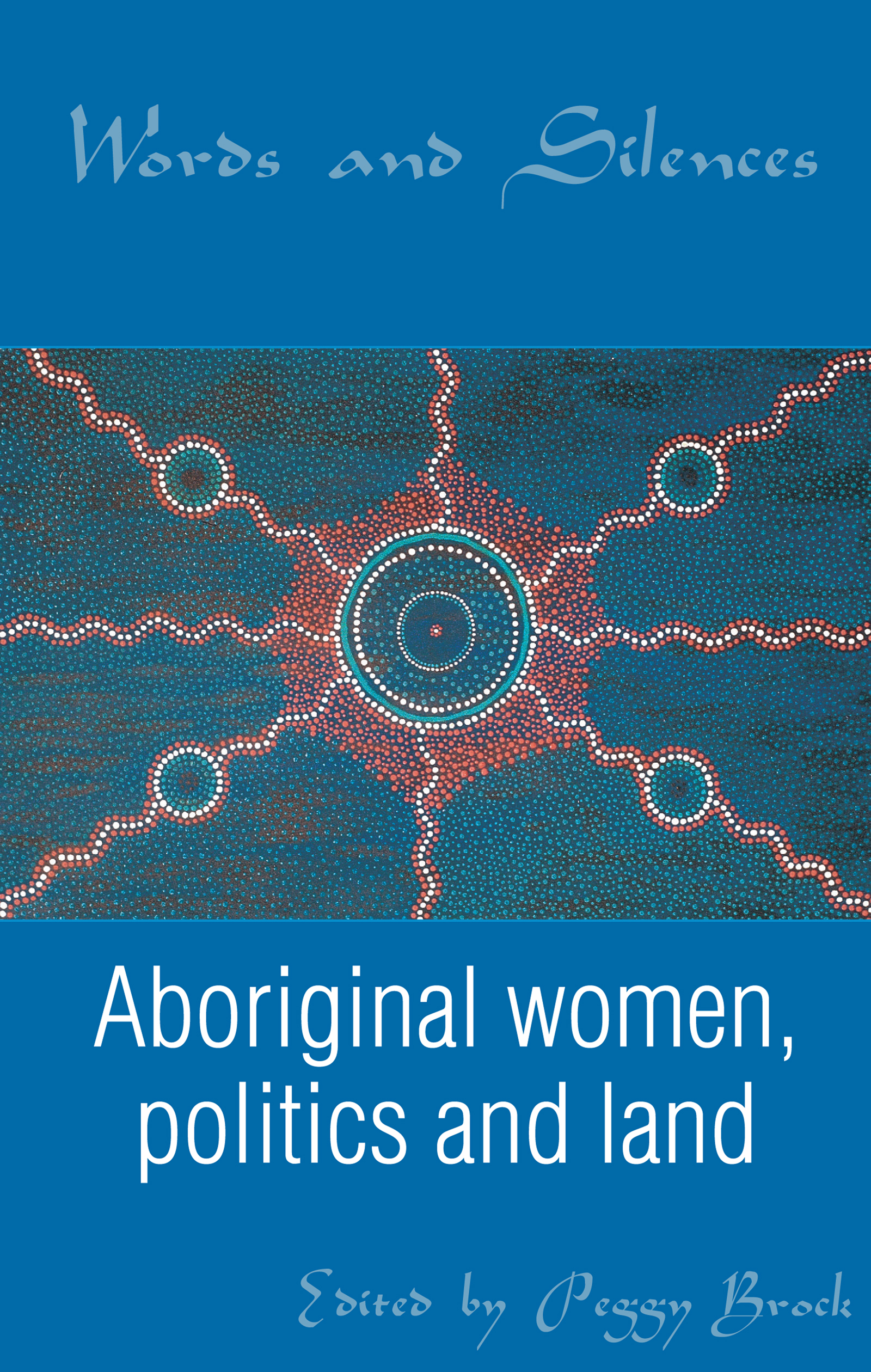 Seeking justice: traditions of social action among Indigenous women in the southwest of Western Australia                      1