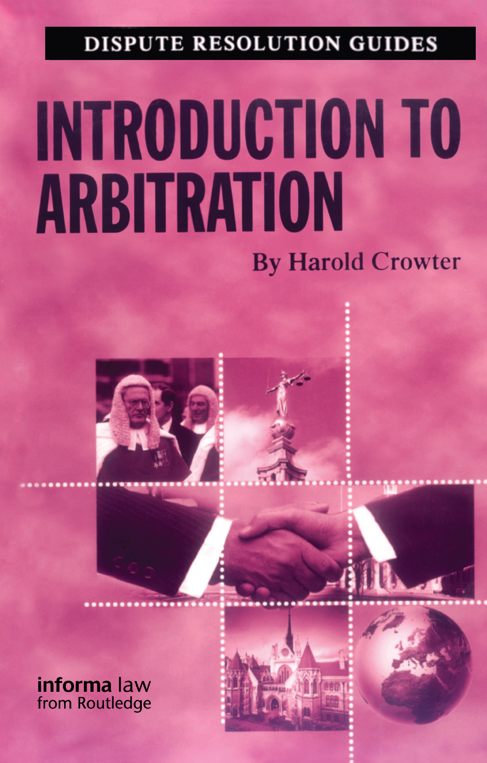 A Brief History of Arbitration in Great Britain