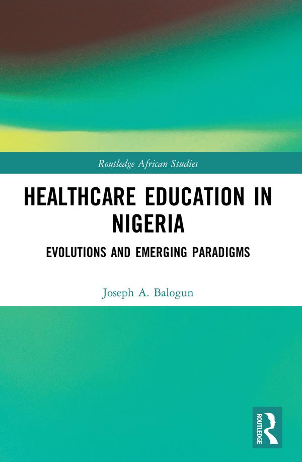Emerging paradigms in health care education in Nigeria