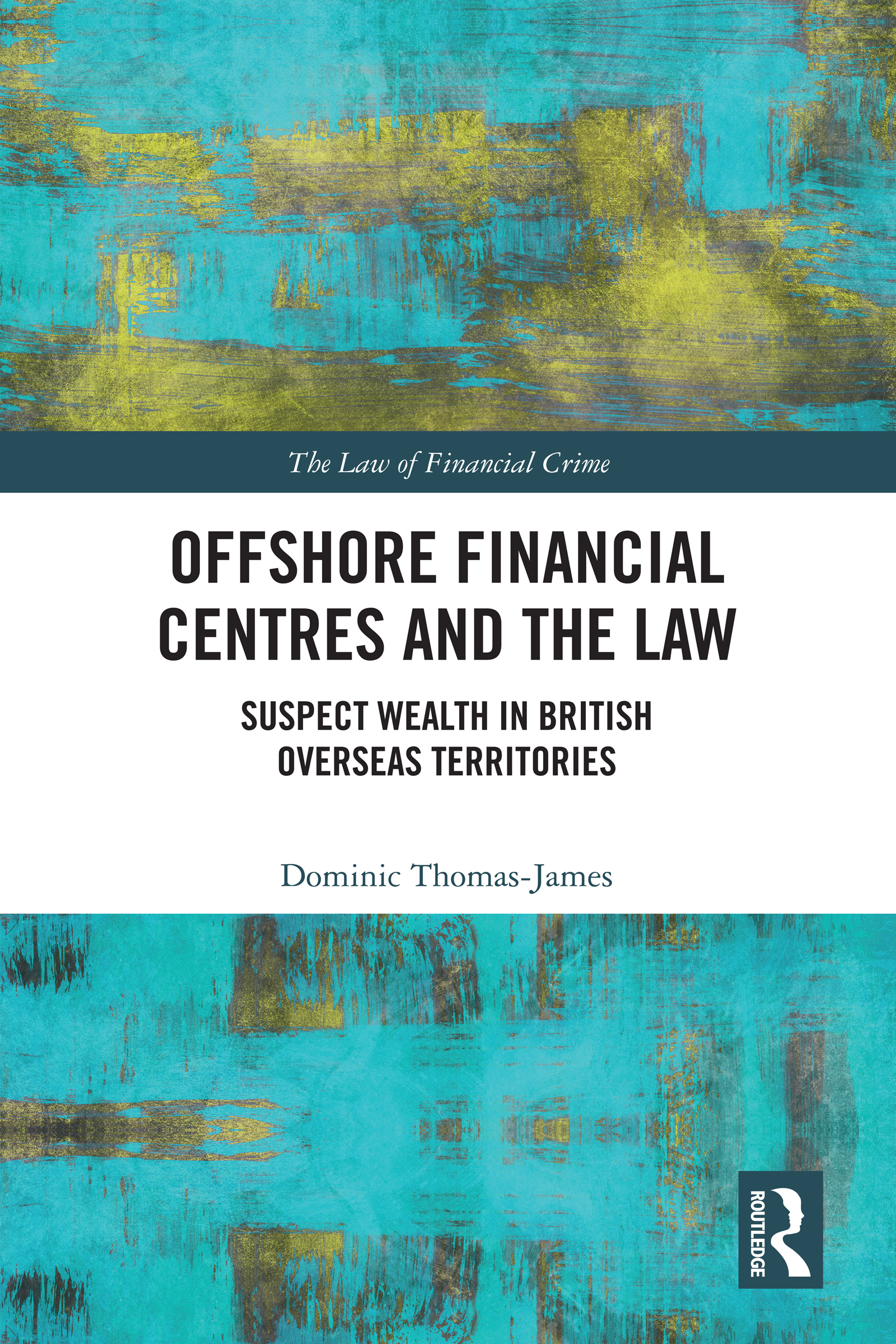 Offshore financial centres and the British Overseas Territories