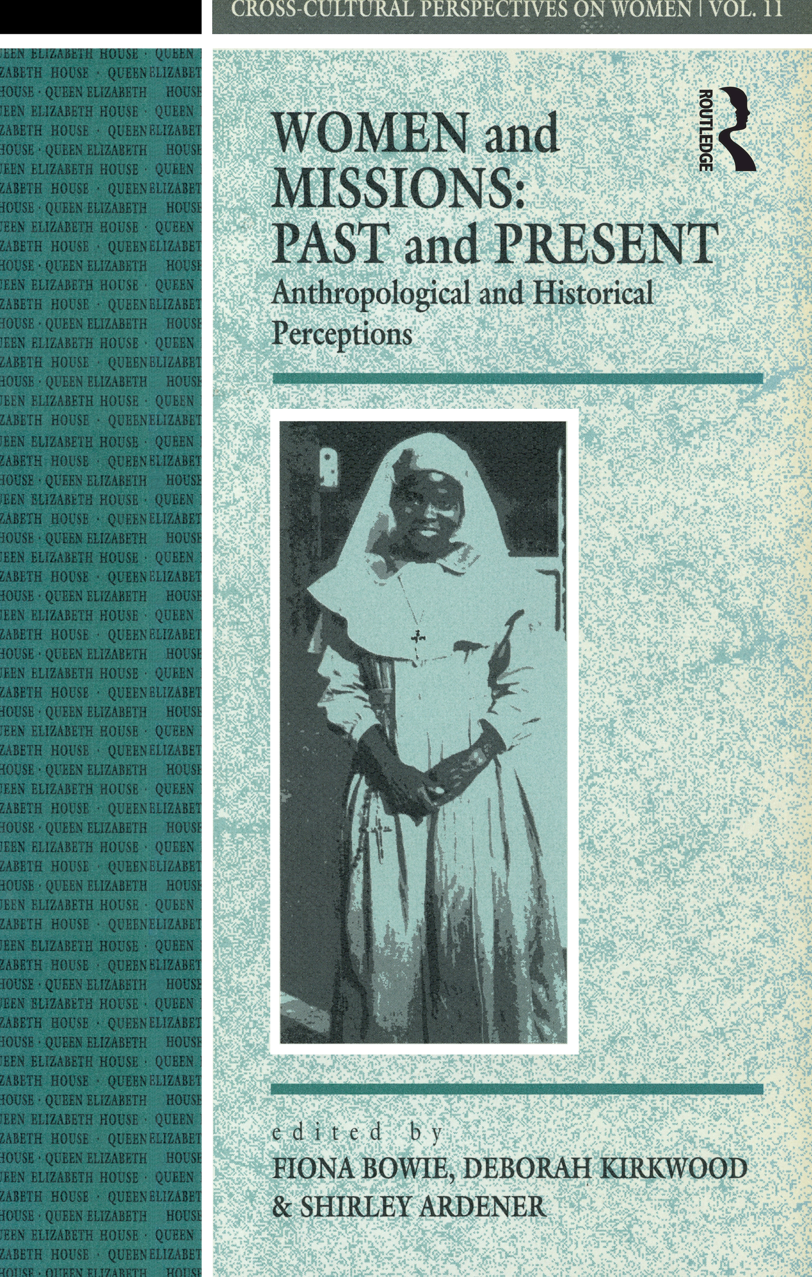 The Elusive Christian Family: Missionary Attempts to Define Women's Roles. Case Studies from Cameroon