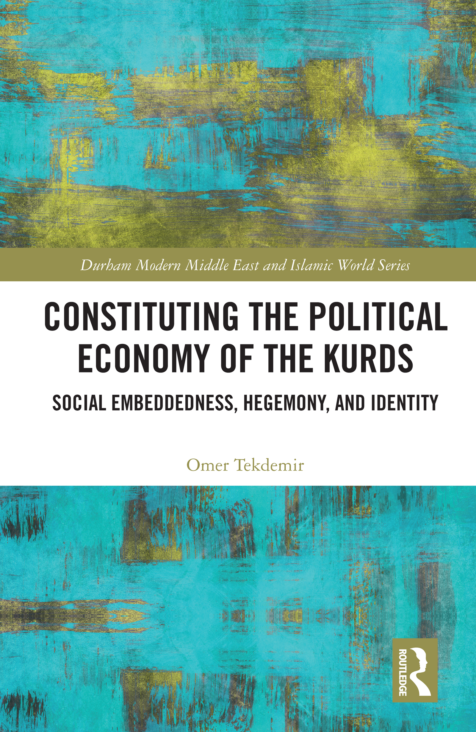 Constituting the Political Economy of the Kurds