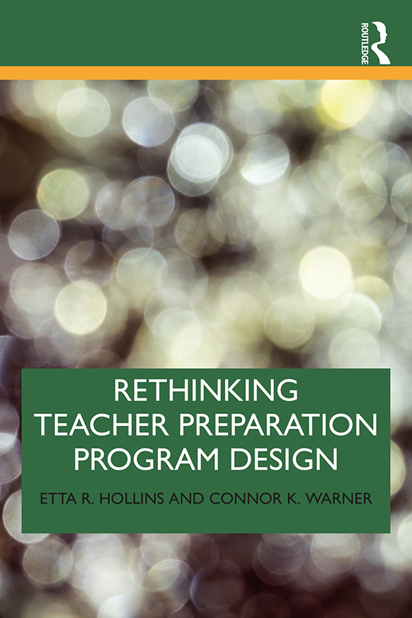 Rethinking Teacher Preparation Program Design