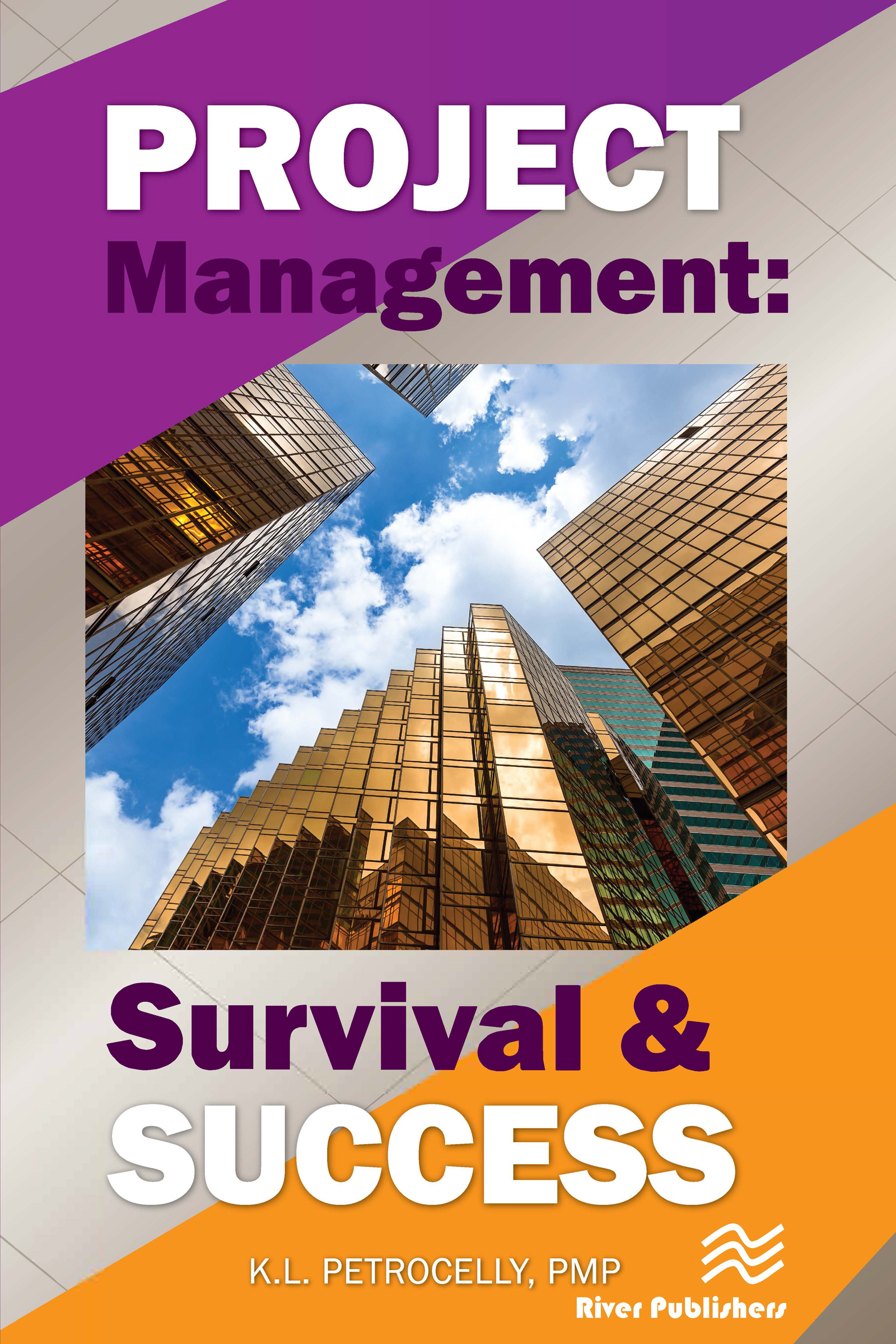 Project Management: Survival and Success