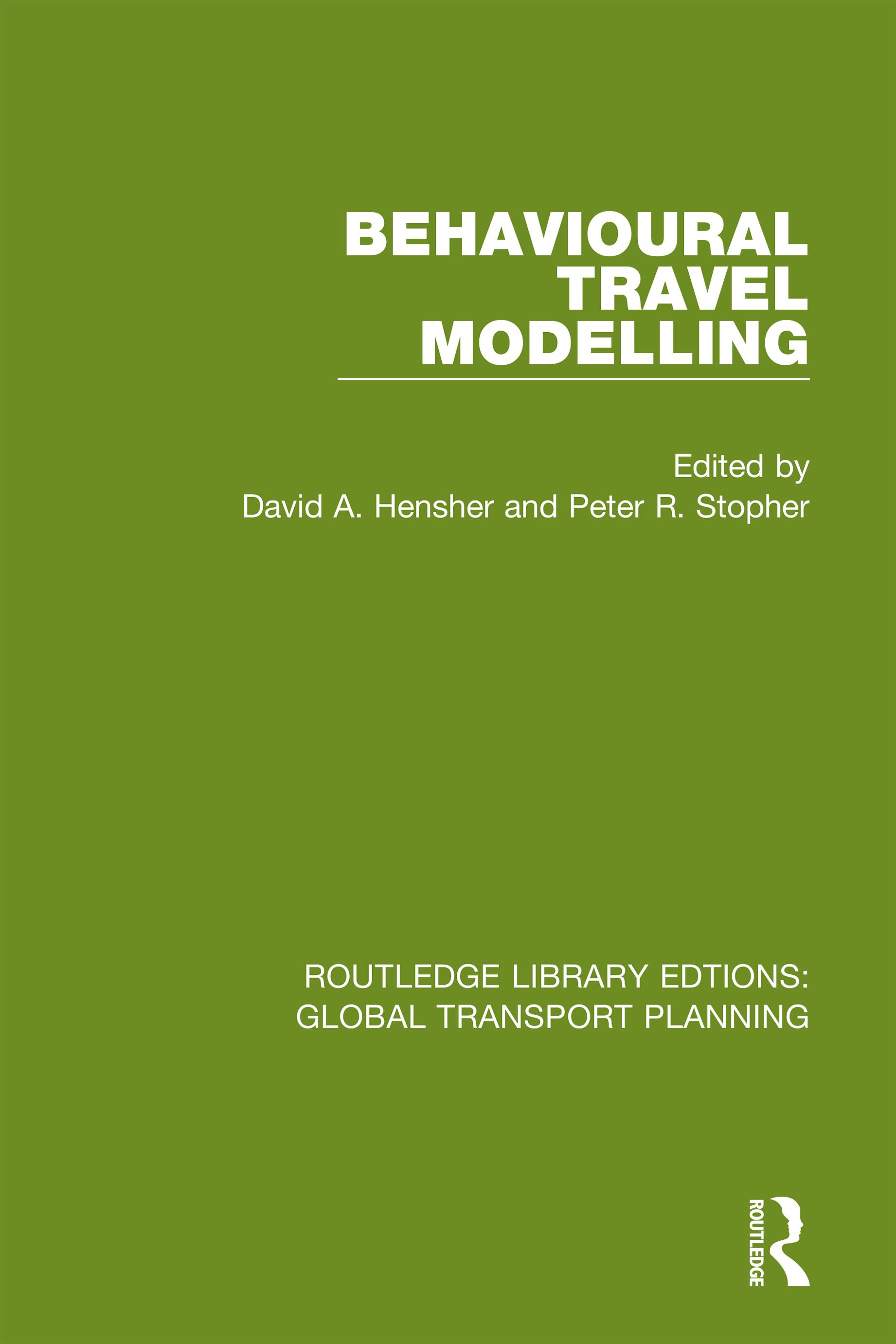 Behavioural Travel Modelling