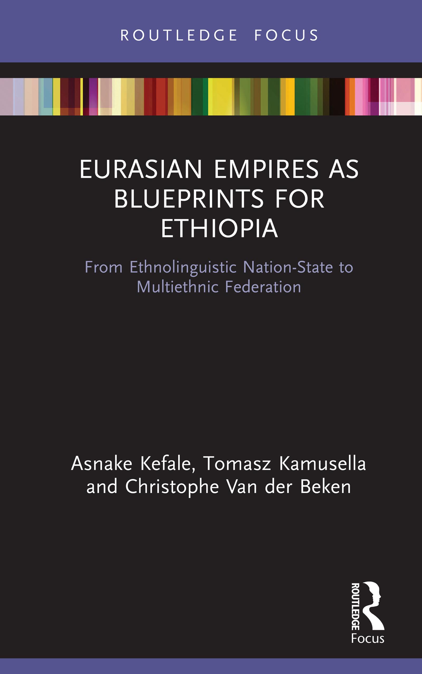 Eurasian Empires as Blueprints for Ethiopia