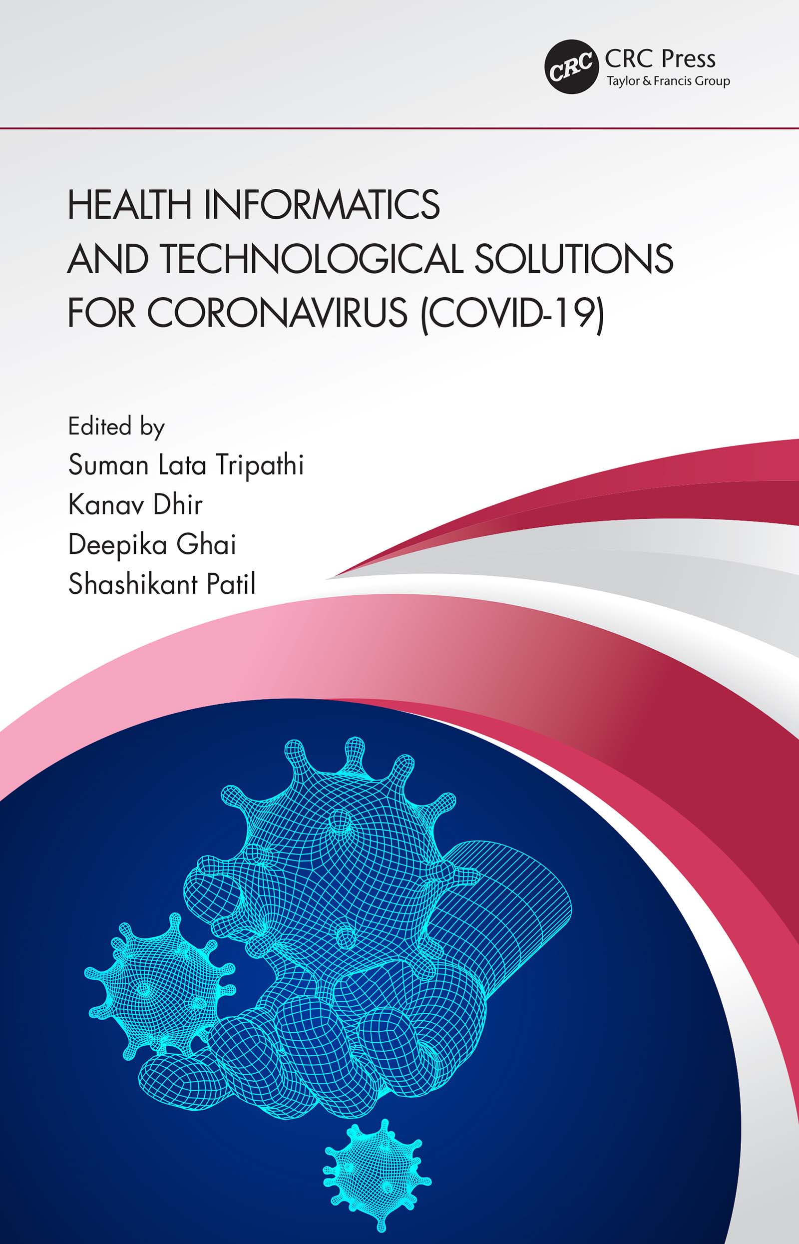 Health Informatics and Technological Solutions for Coronavirus (COVID-19)