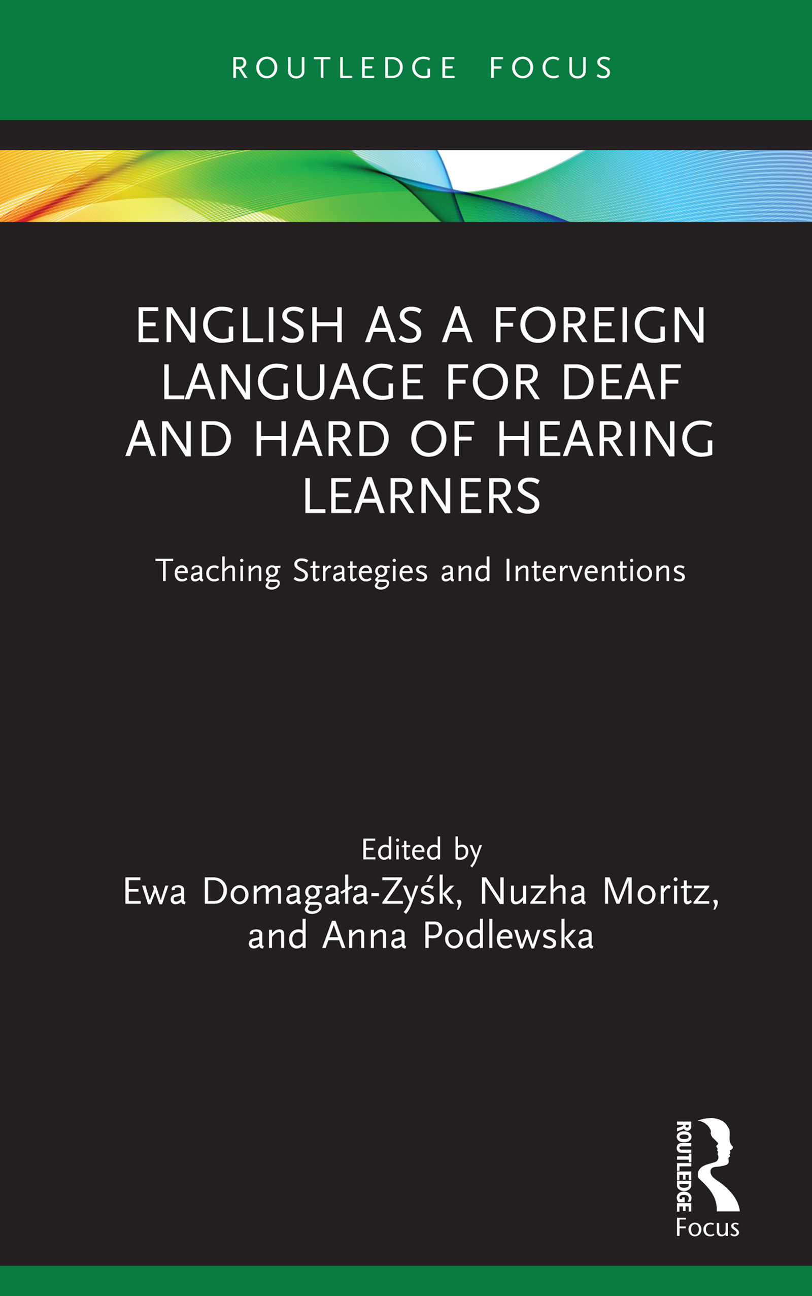 English as a Foreign Language for Deaf and Hard of Hearing Learners