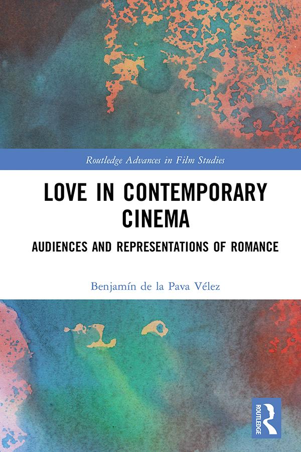 Love in Contemporary Cinema