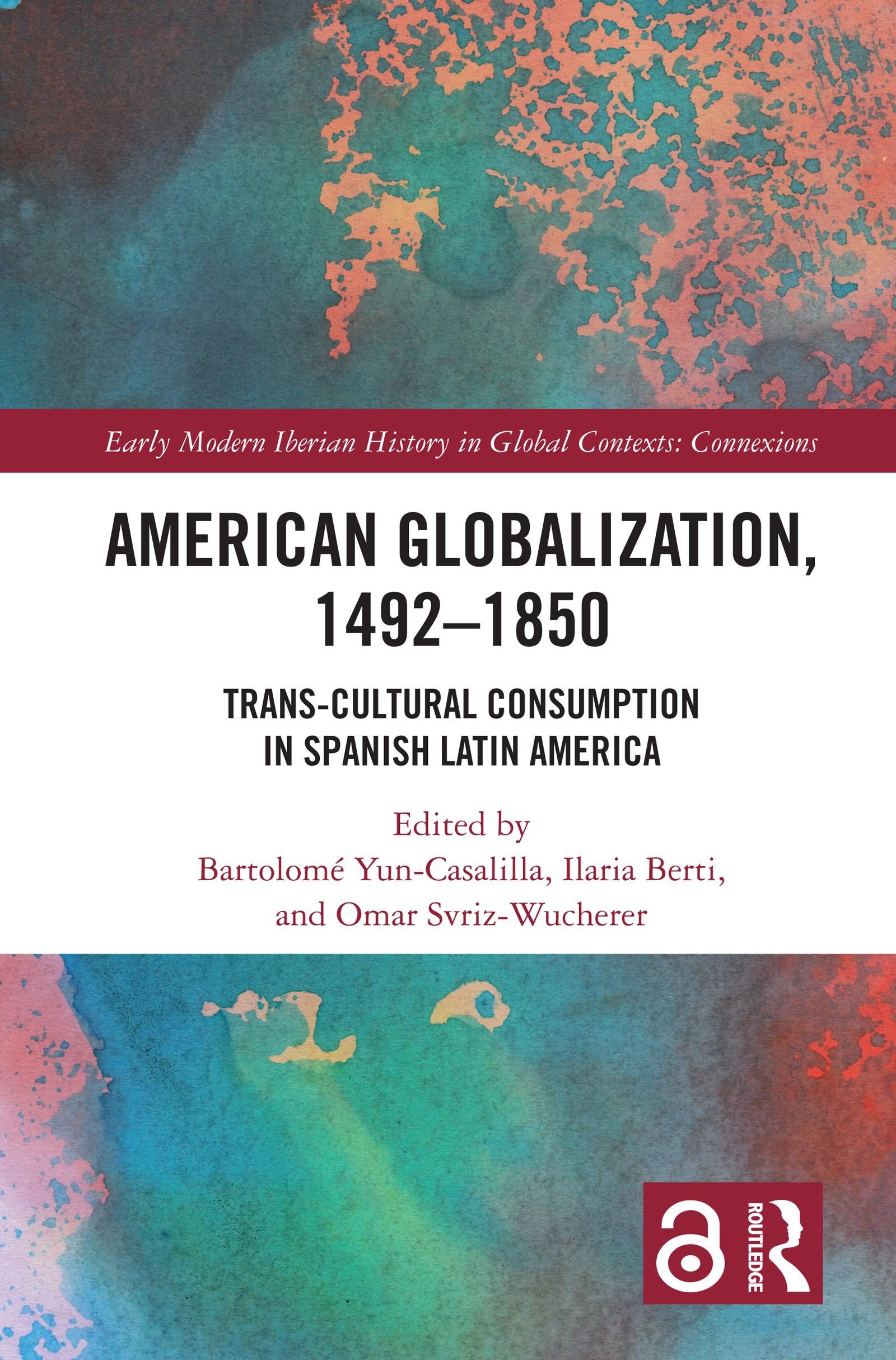 American Globalization, 1492–1850