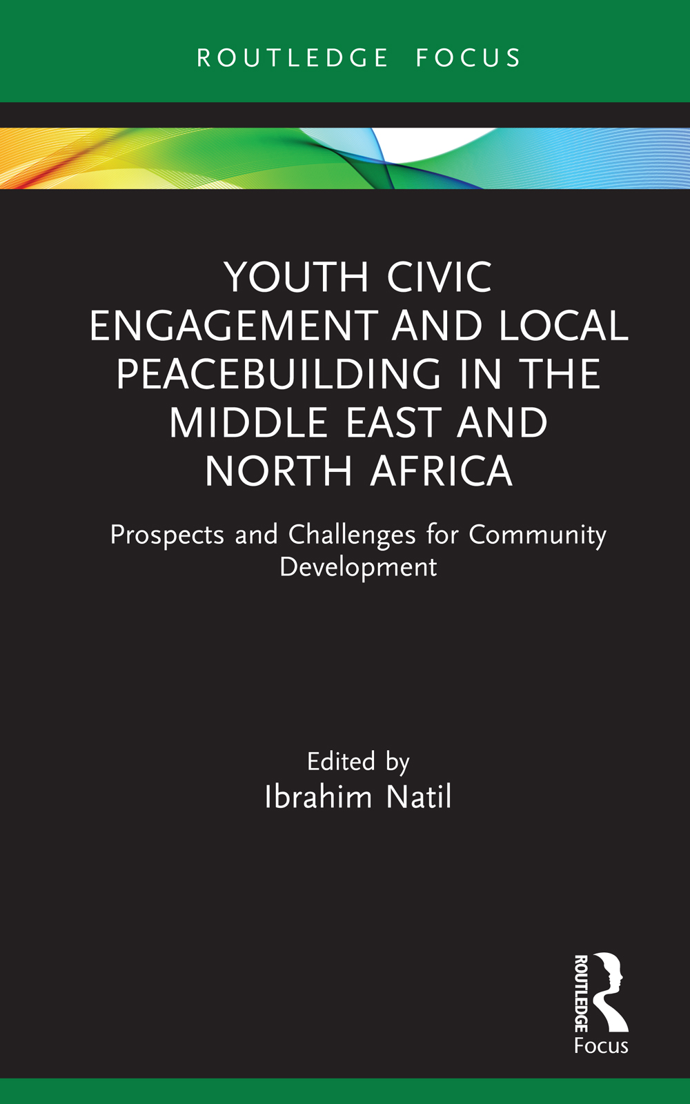 Youth Civic Engagement and Local Peacebuilding in the Middle East and North Africa