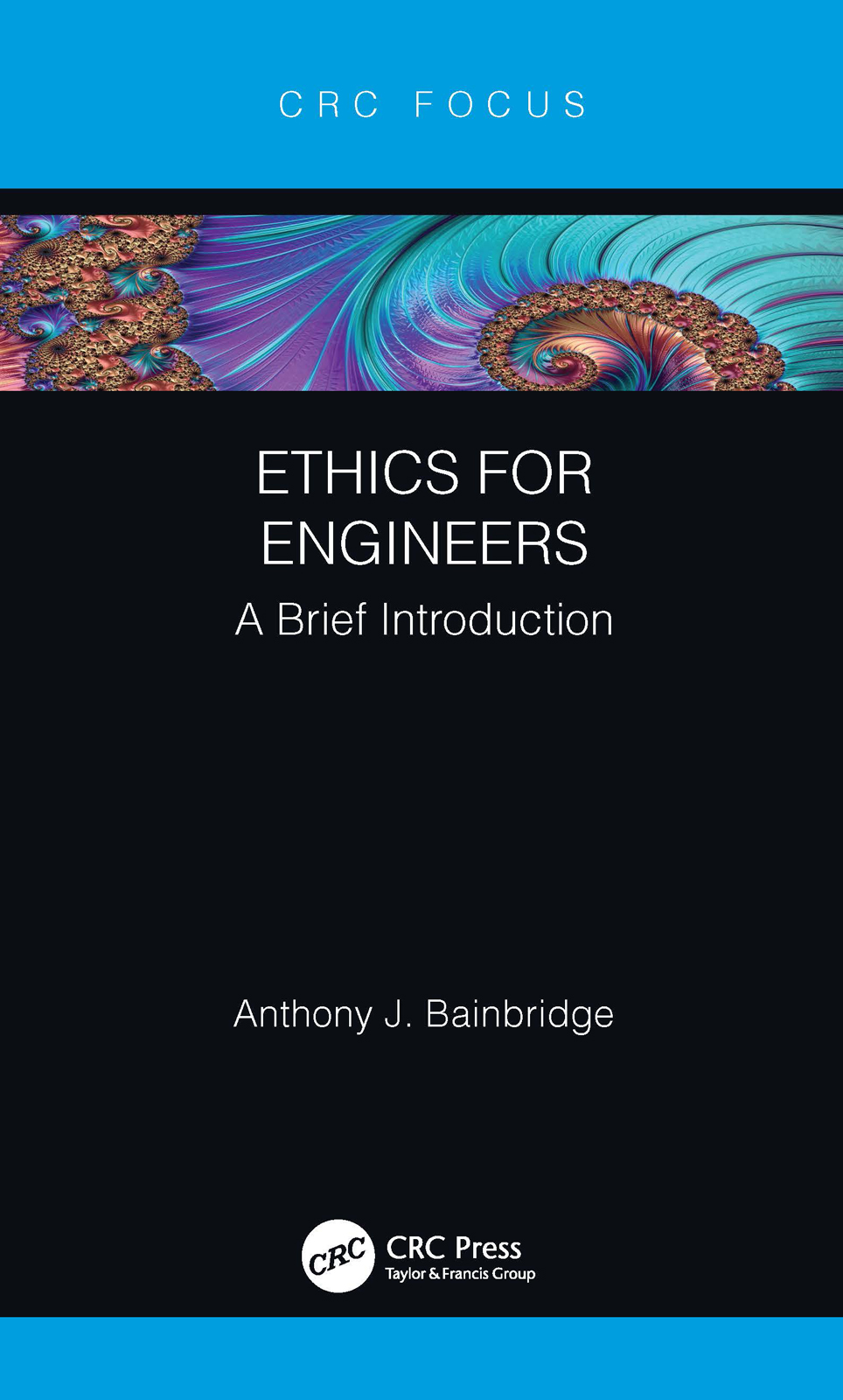 Ethics for Engineers: A Brief Introduction