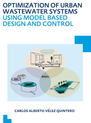 Optimization of Urban Wastewater Systems using Model Based Design and Control: UNESCO-IHE PhD Thesis (Paperback) book cover