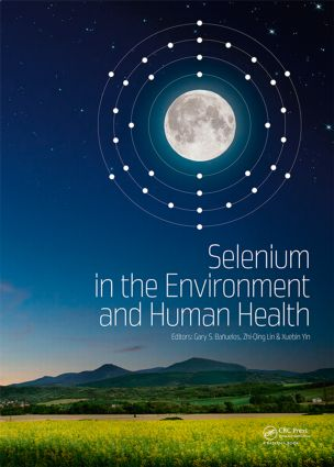 Selenium in the Environment and Human Health: 1st Edition (Hardback) book cover