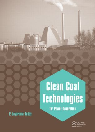 Clean Coal Technologies for Power Generation: 1st Edition (Hardback) book cover