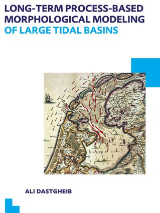 Long-term Process-based Morphological Modeling of Large Tidal Basins: UNESCO-IHE PhD Thesis (Paperback) book cover