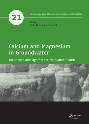 Calcium and Magnesium in Groundwater: Occurrence and Significance for Human Health, 1st Edition (Hardback) book cover