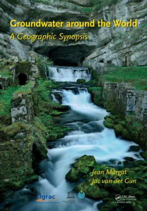 Groundwater around the World: A Geographic Synopsis, 1st Edition (Hardback) book cover