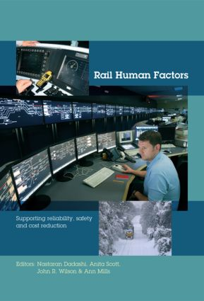 Rail Human Factors: Supporting reliability, safety and cost reduction (Paperback) book cover
