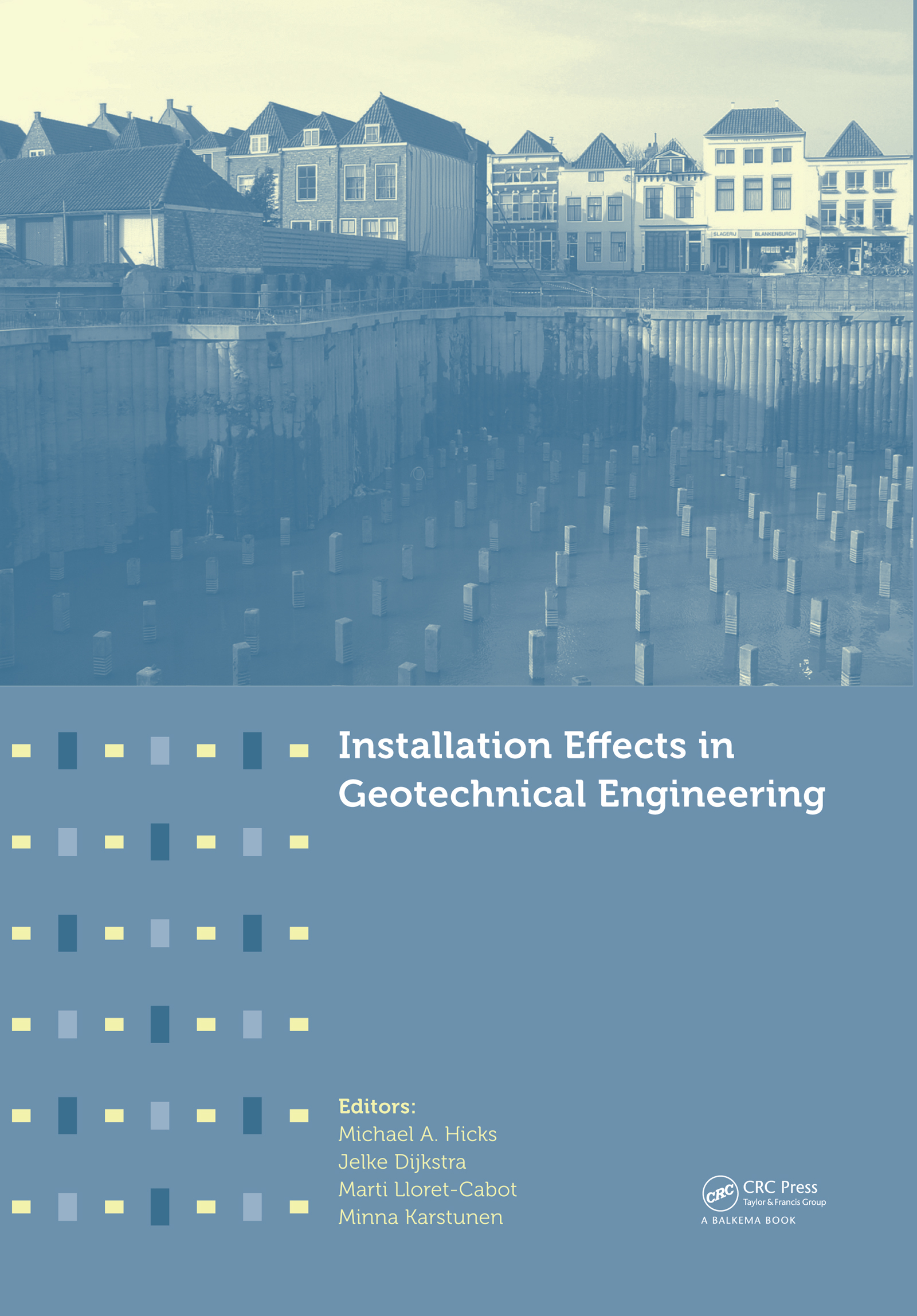 Installation Effects in Geotechnical Engineering (Pack - Book and CD) book cover