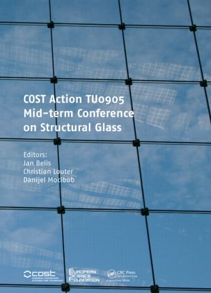 COST Action TU0905 Mid-term Conference on Structural Glass: 1st Edition (Hardback) book cover