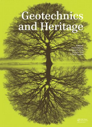 Geotechnics and Heritage: Case Histories, 1st Edition (Hardback) book cover