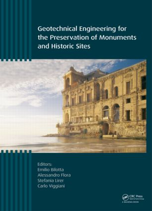 Geotechnical Engineering for the Preservation of Monuments and Historic Sites: 1st Edition (Hardback) book cover