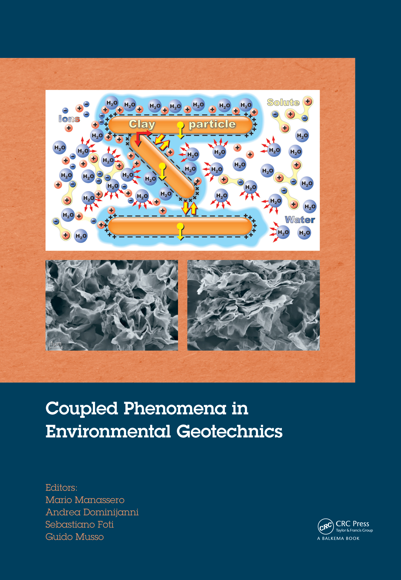 Coupled Phenomena in Environmental Geotechnics: 1st Edition (Pack - Book and CD) book cover