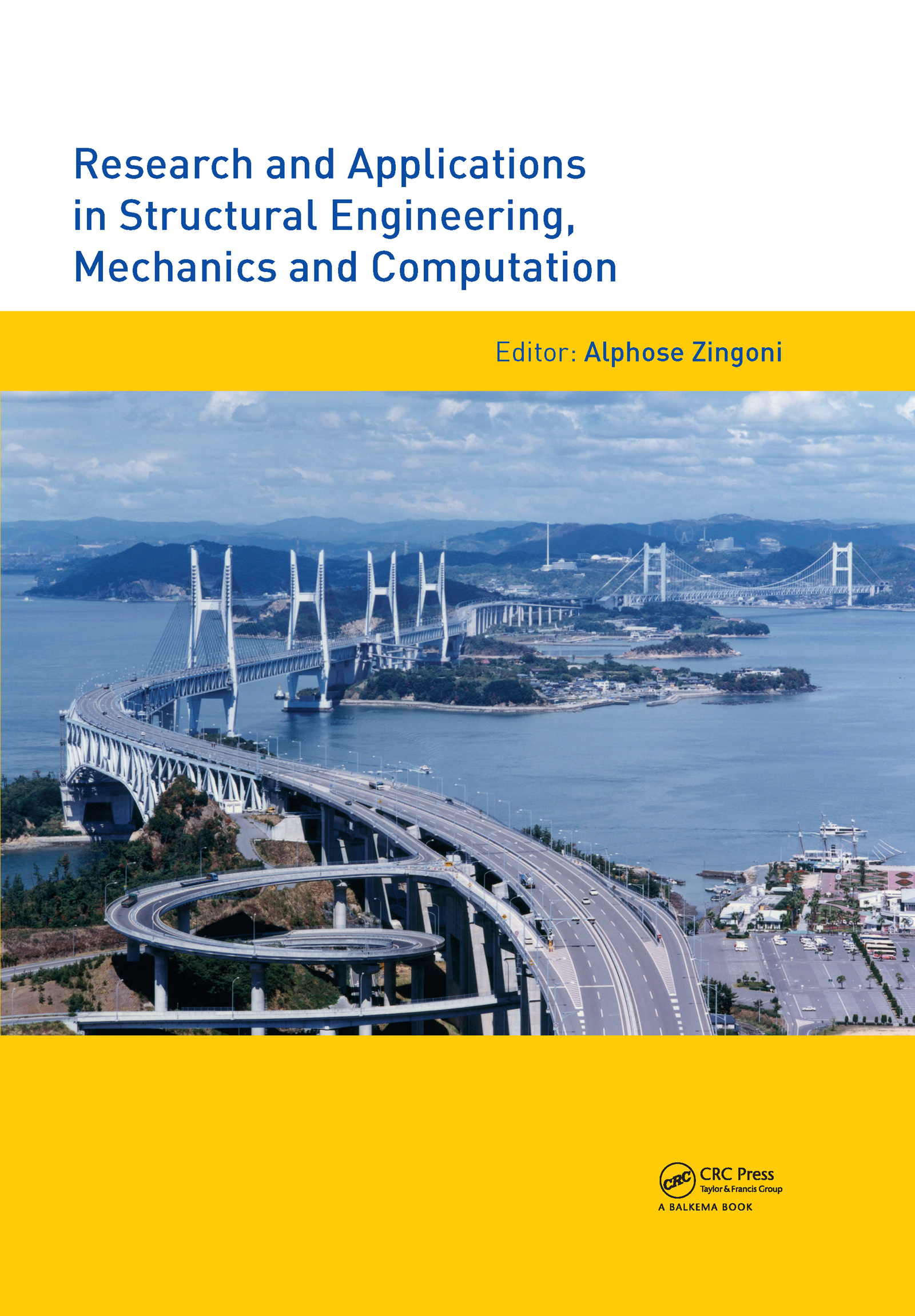 Research and Applications in Structural Engineering, Mechanics and Computation: 1st Edition (Pack - Book and CD) book cover