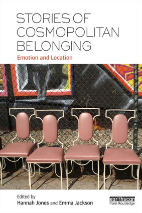 Stories of Cosmopolitan Belonging: Emotion and Location, 1st Edition (Paperback) book cover