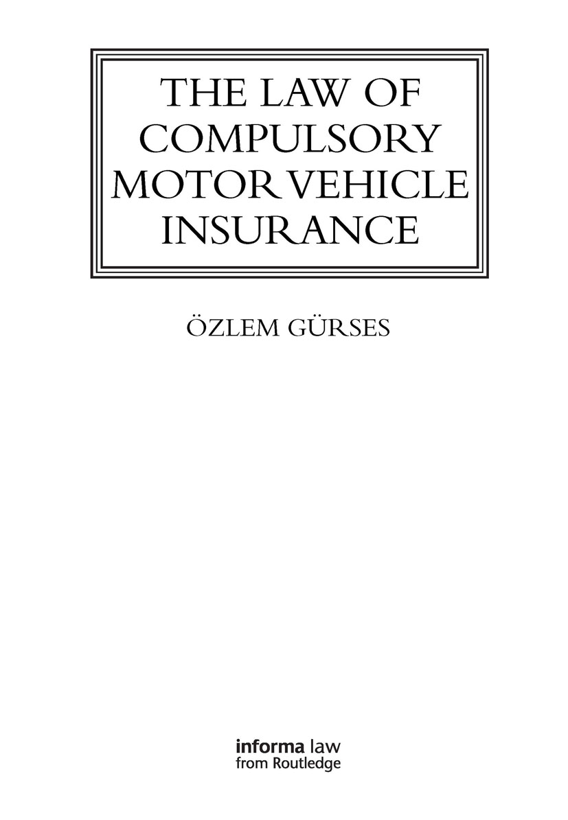 The Law of Compulsory Motor Vehicle Insurance book cover