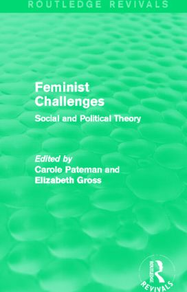 Feminist Challenges: Social and Political Theory, 1st Edition (Paperback) book cover