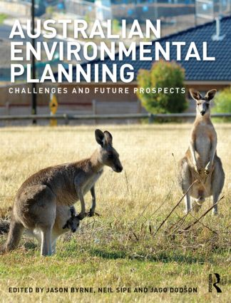Australian Environmental Planning: Challenges and Future Prospects, 1st Edition (Paperback) book cover