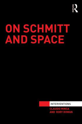 On Schmitt and Space: 1st Edition (Hardback) book cover