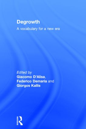 Degrowth: A Vocabulary for a New Era book cover