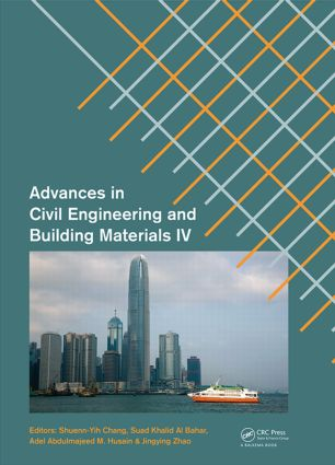 Advances in Civil Engineering and Building Materials IV: Selected papers from the 2014 4th International Conference on Civil Engineering and Building Materials (CEBM 2014), 15-16 November 2014, Hong Kong, 1st Edition (Hardback) book cover