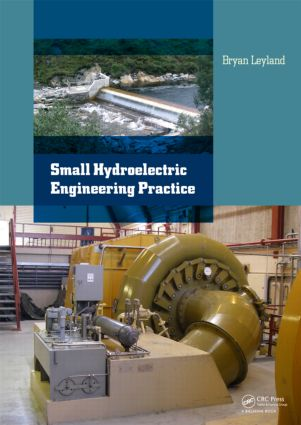Small Hydroelectric Engineering Practice: 1st Edition (Hardback) book cover