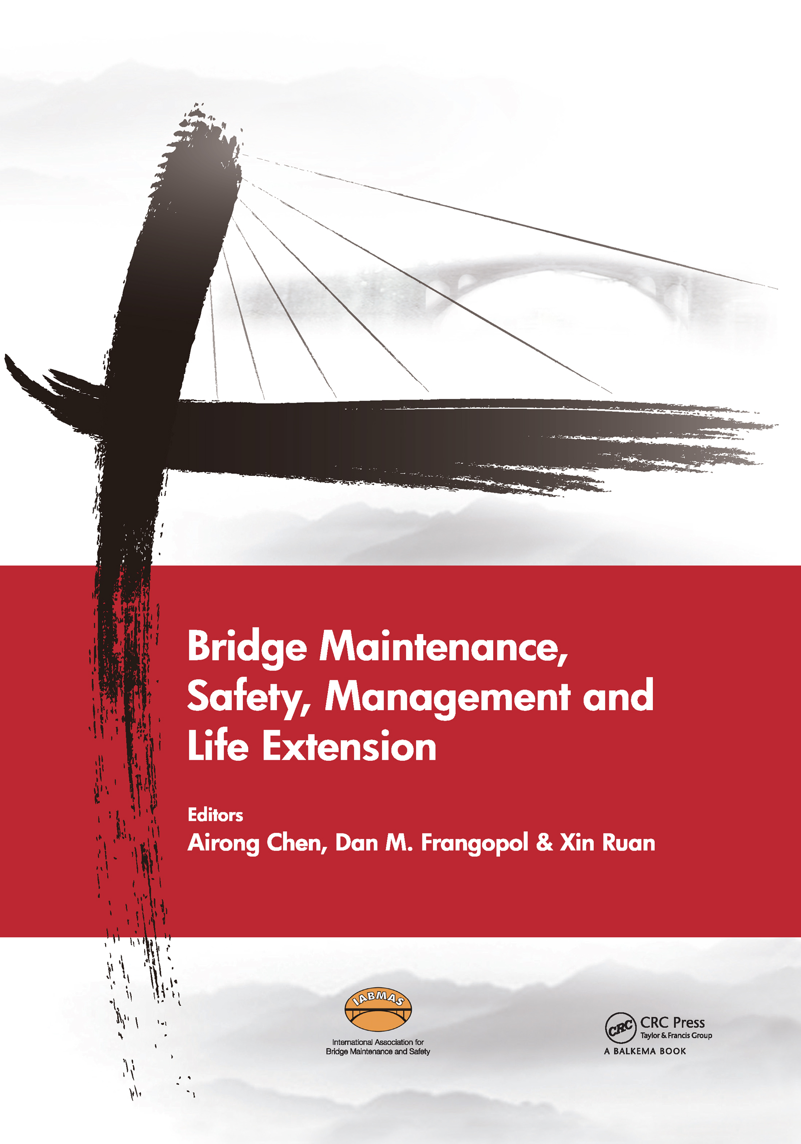 Bridge Maintenance, Safety, Management and Life Extension: 1st Edition (Pack - Book and CD) book cover