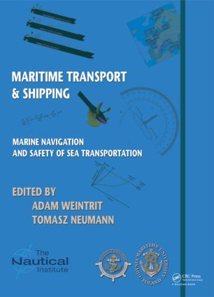 Marine Navigation and Safety of Sea Transportation: Maritime Transport & Shipping, 1st Edition (Hardback) book cover