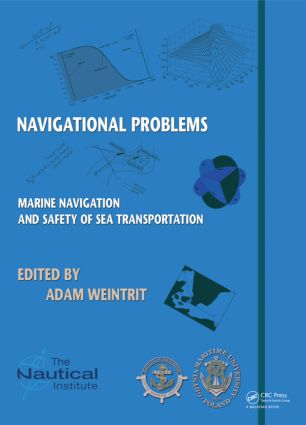 Marine Navigation and Safety of Sea Transportation: Navigational Problems, 1st Edition (Hardback) book cover
