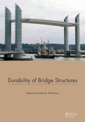 Durability of Bridge Structures: Proceedings of the 7th New York City Bridge Conference, 26-27 August 2013, 1st Edition (Hardback) book cover