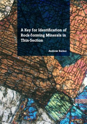 A Key for Identification of Rock-Forming Minerals in Thin Section: 1st Edition (Paperback) book cover